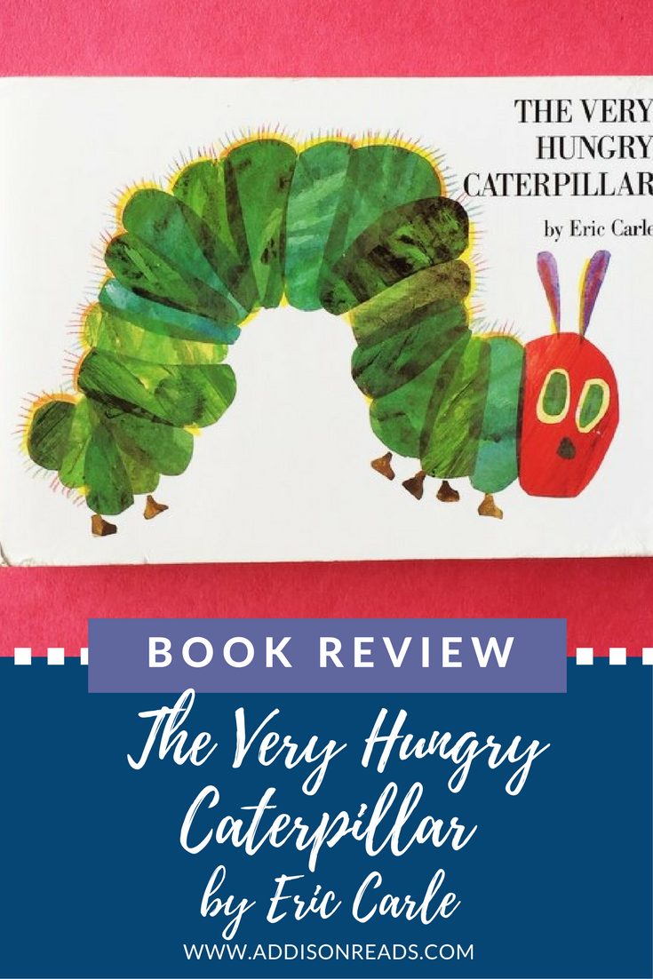 The Very Hungry Caterpillar is a total kid's lit classic, this is a must have for everyone's bookshelf. Read this and more book reviews on @addisonreads --- www.addisonreads.com