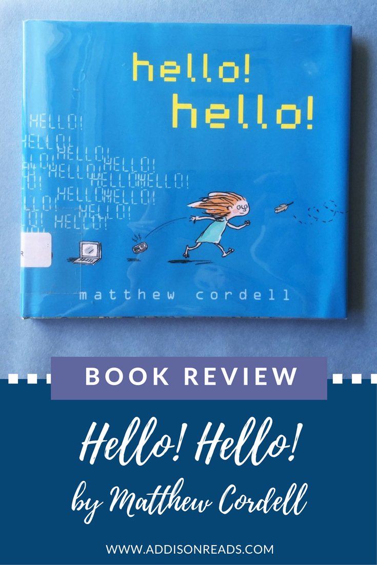 Hello! Hello! is a book that tells of the relationship between nature and technology. There is a happy balance :) @addisonreads --- www.addisonreads.com