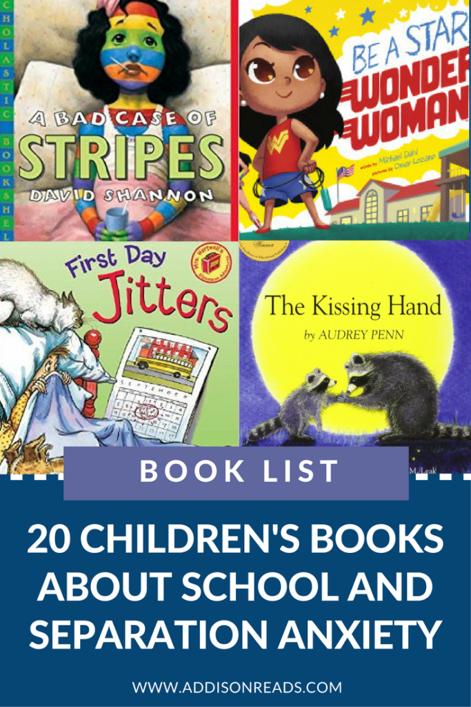 20 Children's Books about Separation Anxiety and Back to School - how to utilize separation anxiety children's books from your #intentionalbookshelf to tackle this hard time. | @addisonreads | www.addisonreads.com