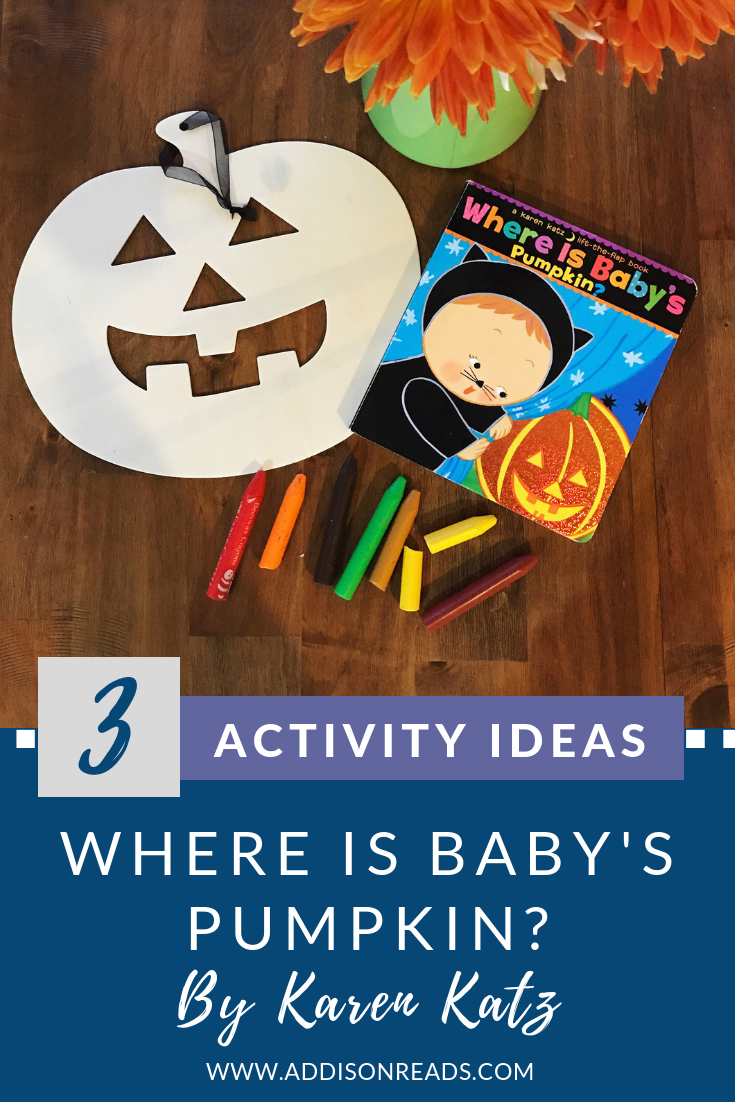Halloween, as with other holidays, is such a fun chance to use books to create themed activities for our children, we do this with Where is Baby's Pumpkin by Karen Katz?