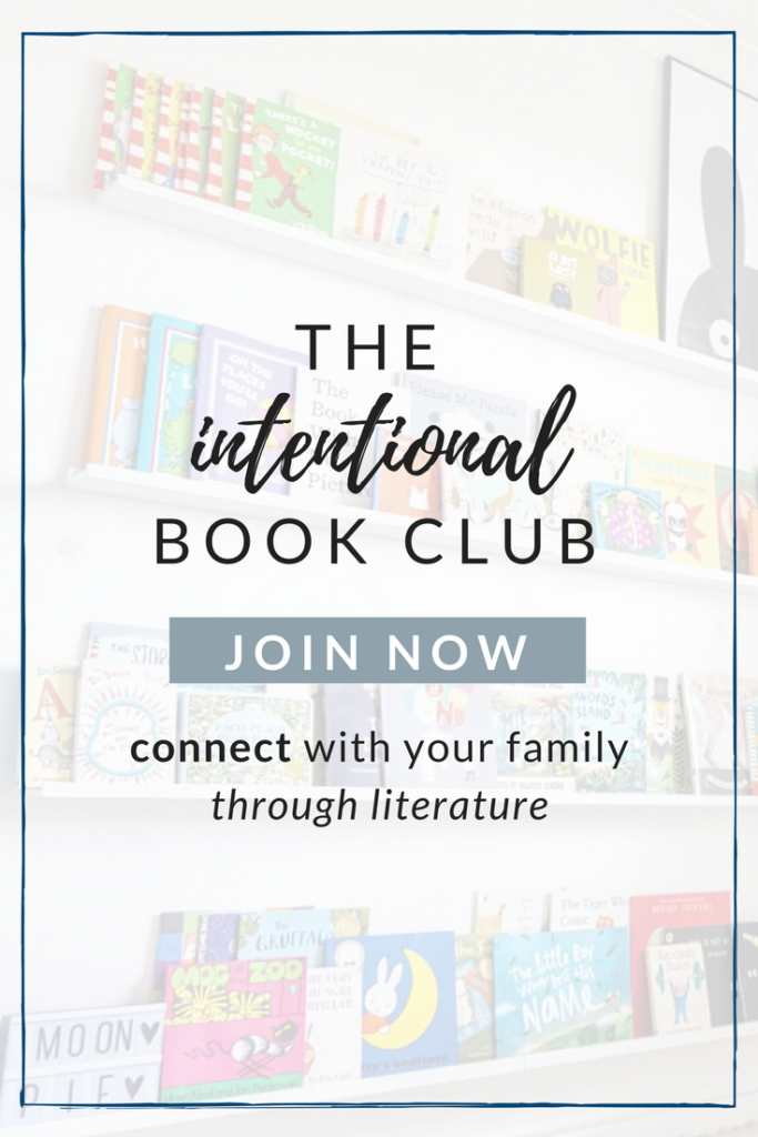 The Intentional Book Club: Make Reading Time Meaningful | Simplicity Parenting | Intentional Living | Children's Books for School | Best Children's Books | Reading Spaces for Kids | Meaningful Books for Kids | @addisonreads www.addisonreads.com www.intentionalbookclub.com