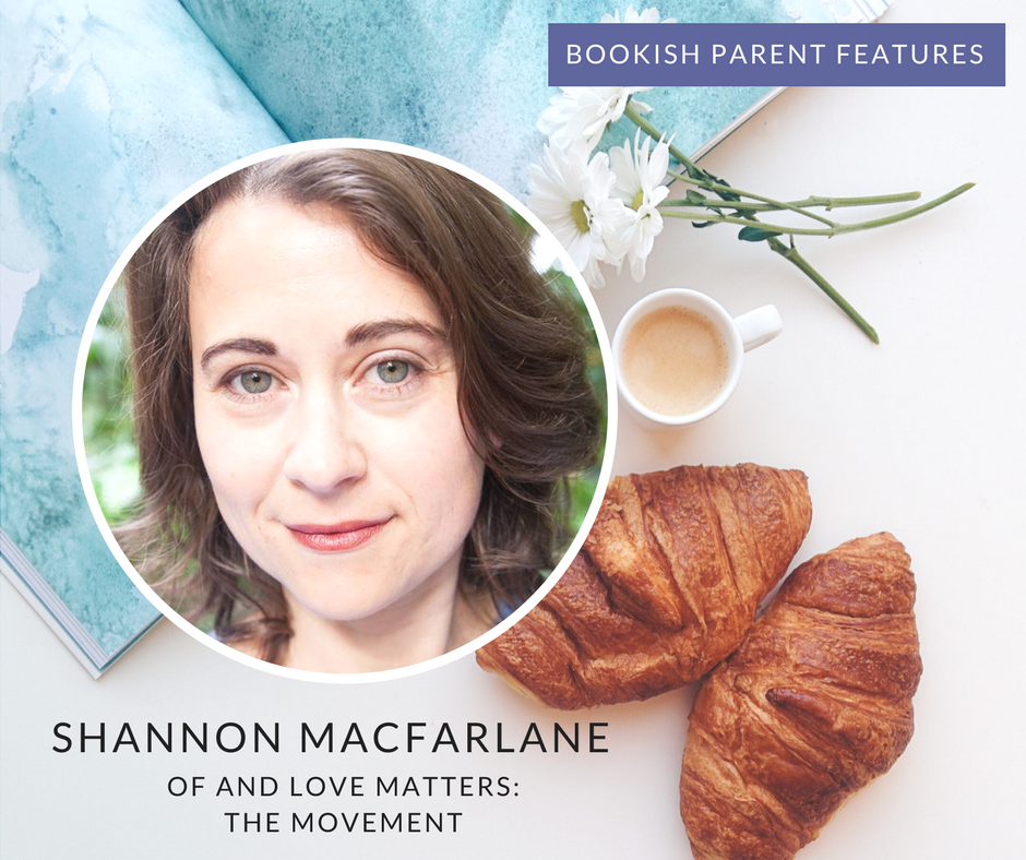 Bookish Parent Features: Shannon MacFarlane