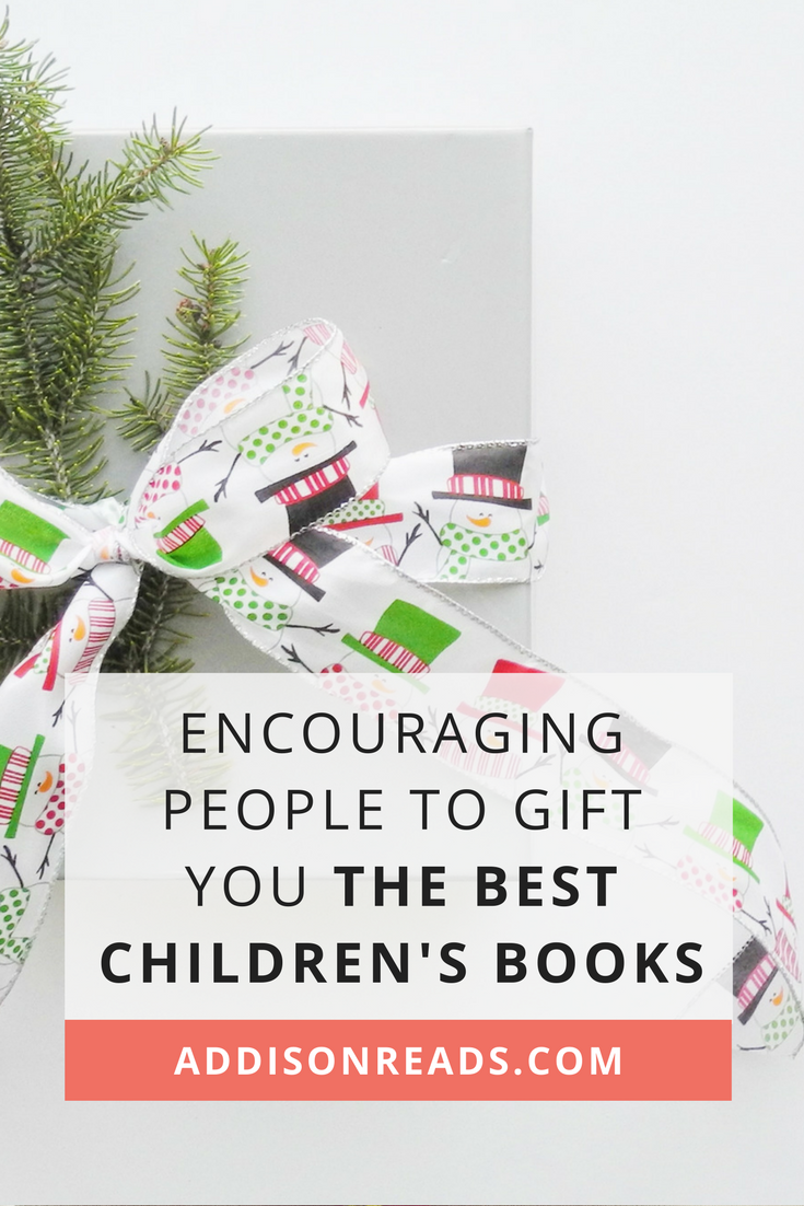 When you're a book-loving family, the people who love you will WANT to give you books. How do you encourage them to only give you the best children's books for your intentional bookshelf? Let's get actionable. | Best Children's Books | Best Children's Books of all time | Children's Book Gifts for Kids | Book Gifts for Kids Fun | Book Gifts for Kids Mom | Thoughtful Gifts for Family